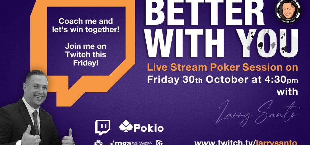 Live Poker Stream with Larry on Pokio